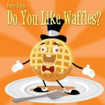 Do You Like Waffles? – CD